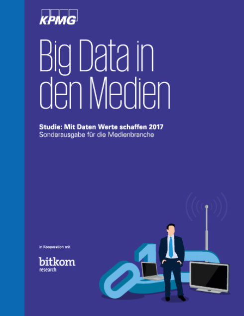 Mit Daten Wertes schaffen Branchenauswertung Medien: Big Data in den Medien