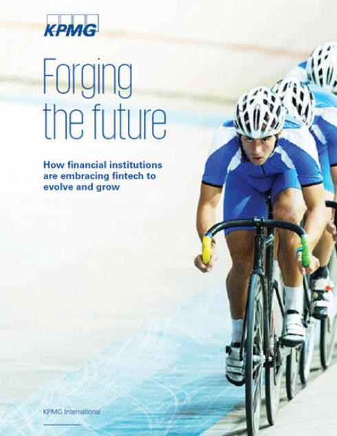 KPMG-Studie zu Fintechs: Forging the future