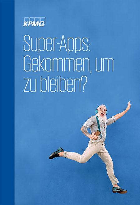 Super-Apps: Gekommen, um zu bleiben?