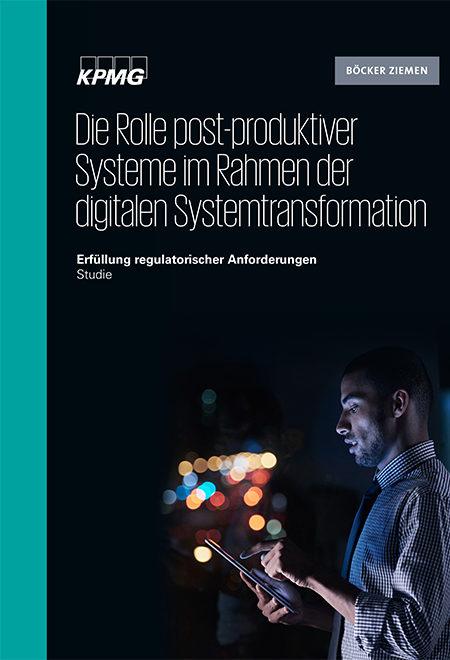 Die Rolle post-produktiver Systeme im Rahmen der digitalen Systemtransformation
